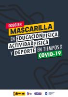MINISTERIO CYD. DOSSIER MÁSCARA NO DEPORTE.